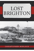 LOST BRIGHTON by Christopher Horlock